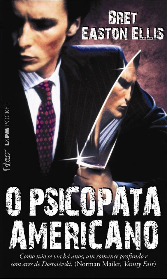 psicopata-americano-bret-easton-ellis-estante-dos-sonhos